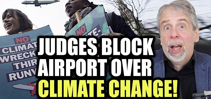 Judges block airport over climate change!