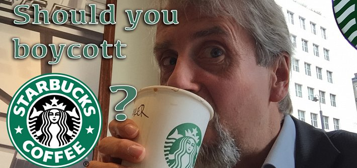 Should you boycott Starbucks?